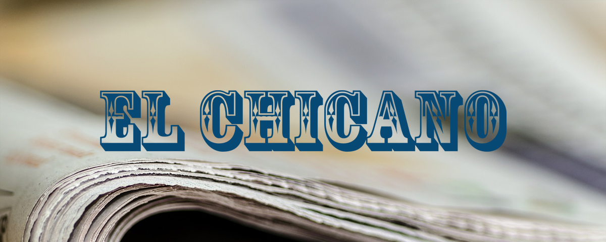 El Chicano Newspaper