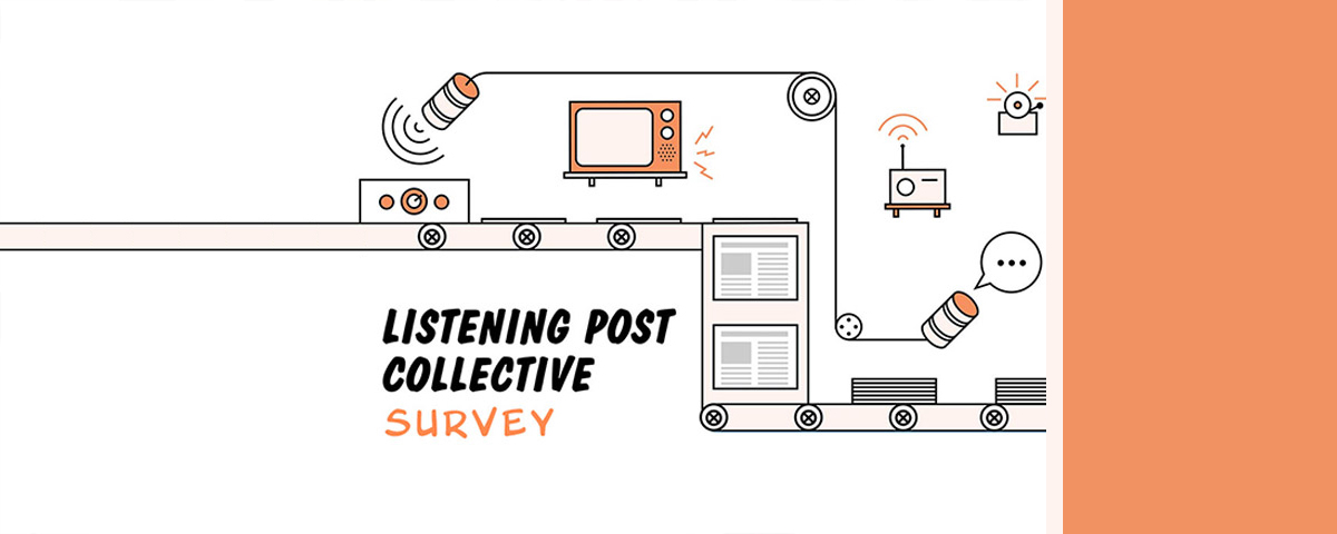 Listening Post Collective Survey