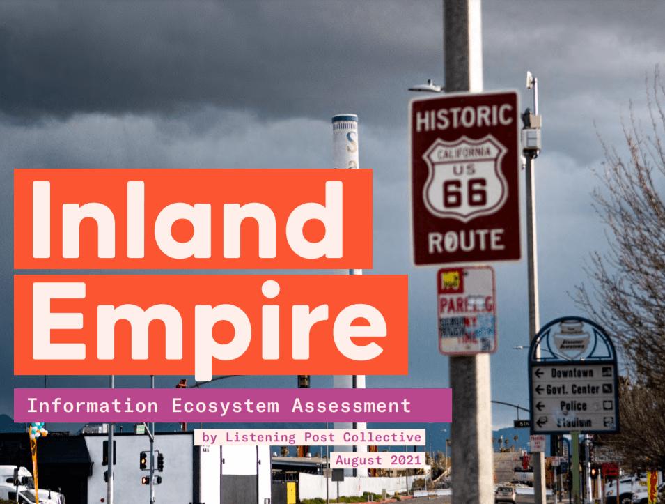 Inland Empire Information Ecosystem Assessment